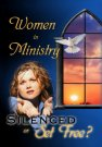 Women in Ministry Silenced or Set Free