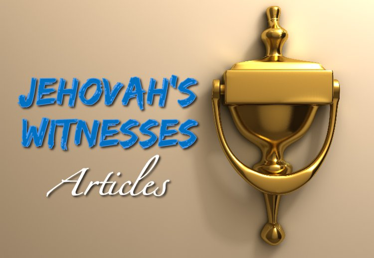 Artcles on Jehovah's Witnesses